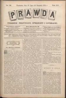 Prawda : tygodnik polityczny, społeczny i literacki, 1895, R. 15, nr 32