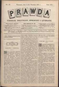Prawda : tygodnik polityczny, społeczny i literacki, 1895, R. 15, nr 37