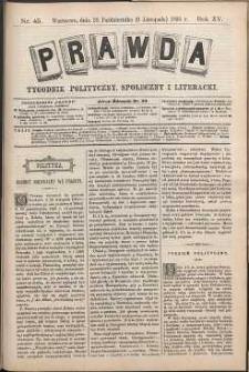 Prawda : tygodnik polityczny, społeczny i literacki, 1895, R. 15, nr 45