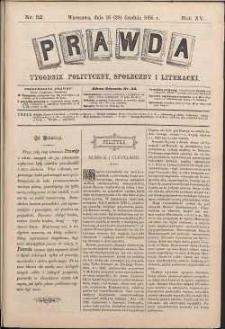 Prawda : tygodnik polityczny, społeczny i literacki, 1895, R. 15, nr 52
