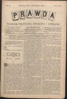 Prawda : tygodnik polityczny, społeczny i literacki, 1896, R. 16, nr 3