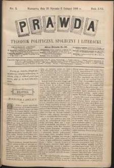 Prawda : tygodnik polityczny, społeczny i literacki, 1896, R. 16, nr 5