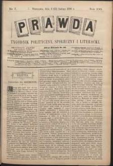 Prawda : tygodnik polityczny, społeczny i literacki, 1896, R. 16, nr 7