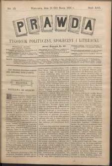 Prawda : tygodnik polityczny, społeczny i literacki, 1896, R. 16, nr 13