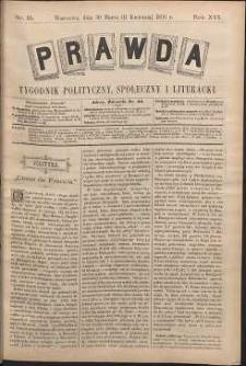 Prawda : tygodnik polityczny, społeczny i literacki, 1896, R. 16, nr 15