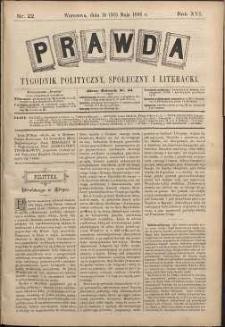 Prawda : tygodnik polityczny, społeczny i literacki, 1896, R. 16, nr 22