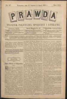 Prawda : tygodnik polityczny, społeczny i literacki, 1896, R. 16, nr 27
