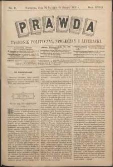 Prawda : tygodnik polityczny, społeczny i literacki, 1898, R. 18, nr 6