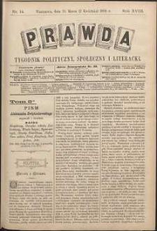 Prawda : tygodnik polityczny, społeczny i literacki, 1898, R. 18, nr 14