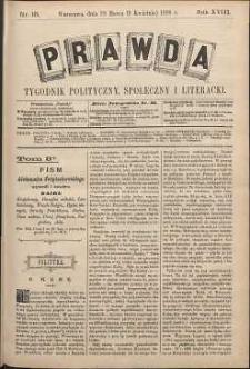 Prawda : tygodnik polityczny, społeczny i literacki, 1898, R. 18, nr 15