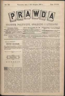 Prawda : tygodnik polityczny, społeczny i literacki, 1898, R. 18, nr 33