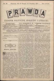 Prawda : tygodnik polityczny, społeczny i literacki, 1898, R. 18, nr 37