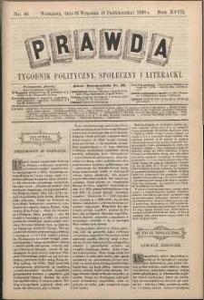 Prawda : tygodnik polityczny, społeczny i literacki, 1898, R. 18, nr 41