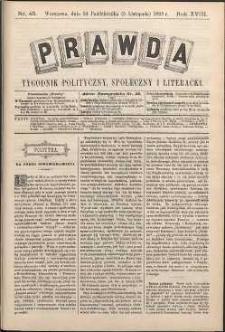 Prawda : tygodnik polityczny, społeczny i literacki, 1898, R. 18, nr 45