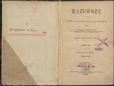 Mazowsze : obraz etnograficzny. T. 4. Mazowsze Stare : Mazury. Kurpie