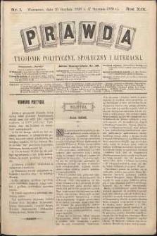 Prawda : tygodnik polityczny, społeczny i literacki, 1899, R. 19, nr 1