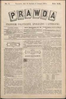 Prawda : tygodnik polityczny, społeczny i literacki, 1899, R. 19, nr 5