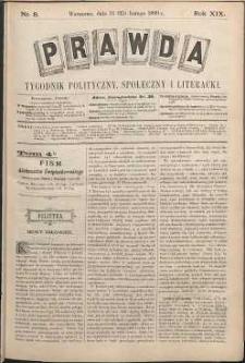 Prawda : tygodnik polityczny, społeczny i literacki, 1899, R. 19, nr 8