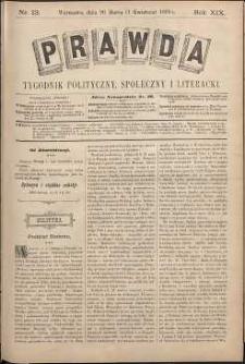 Prawda : tygodnik polityczny, społeczny i literacki, 1899, R. 19, nr 13