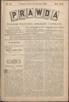 Prawda : tygodnik polityczny, społeczny i literacki, 1899, R. 19, nr 15