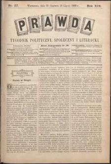 Prawda : tygodnik polityczny, społeczny i literacki, 1899, R. 19, nr 27