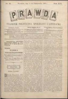 Prawda : tygodnik polityczny, społeczny i literacki, 1899, R. 19, nr 41