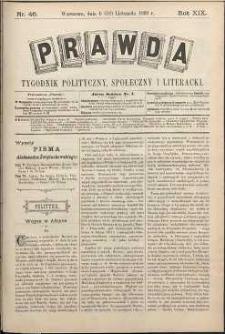 Prawda : tygodnik polityczny, społeczny i literacki, 1899, R. 19, nr 46