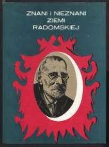 Znani i nieznani Ziemi Radomskiej, T. 3