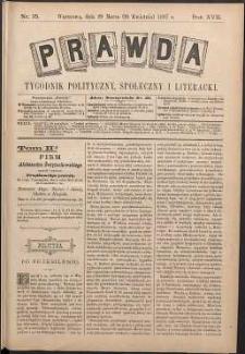 Prawda : tygodnik polityczny, społeczny i literacki, 1897, R. 17, nr 15