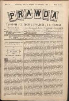 Prawda : tygodnik polityczny, społeczny i literacki, 1897, R. 17, nr 37