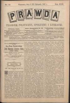 Prawda : tygodnik polityczny, społeczny i literacki, 1897, R. 17, nr 47