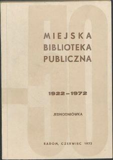 Jednodniówka okolicznościowa : Miejska Biblioteka Publiczna w Radomiu 1922-1972