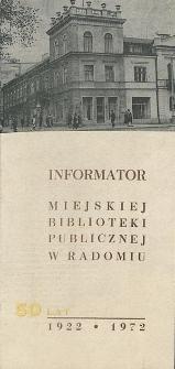 Informator Miejskiej Biblioteki Publicznej w Radomiu : 1922-1972