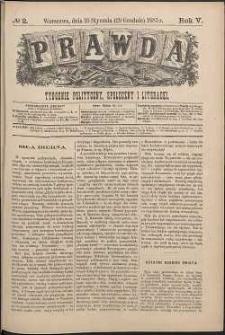 Prawda : tygodnik polityczny, społeczny i literacki, 1885, R. 5, nr 2