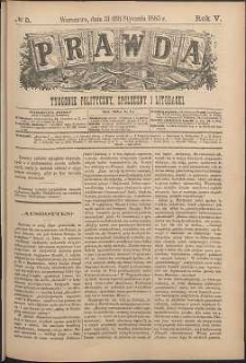 Prawda : tygodnik polityczny, społeczny i literacki, 1885, R. 5, nr 5