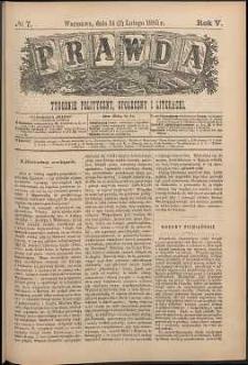 Prawda : tygodnik polityczny, społeczny i literacki, 1885, R. 5, nr 7