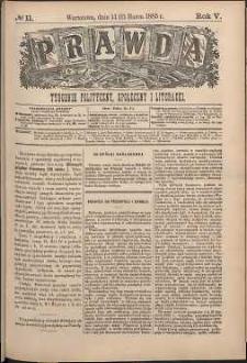 Prawda : tygodnik polityczny, społeczny i literacki, 1885, R. 5, nr 11
