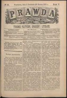 Prawda : tygodnik polityczny, społeczny i literacki, 1885, R. 5, nr 15
