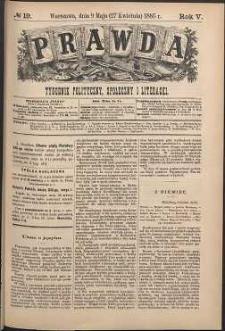 Prawda : tygodnik polityczny, społeczny i literacki, 1885, R. 5, nr 19