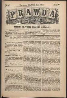 Prawda : tygodnik polityczny, społeczny i literacki, 1885, R. 5, nr 20