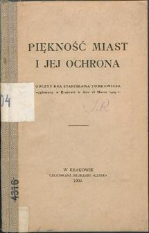 Piękność miast i jej ochrona : odczyt wygłoszony w Krakowie w dniu 16 marca 1909 r.