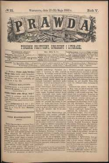 Prawda : tygodnik polityczny, społeczny i literacki, 1885, R. 5, nr 21