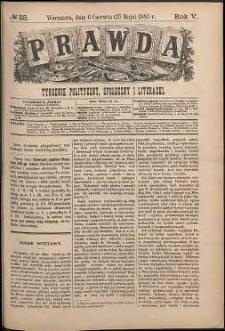 Prawda : tygodnik polityczny, społeczny i literacki, 1885, R. 5, nr 23