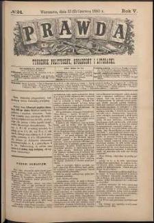 Prawda : tygodnik polityczny, społeczny i literacki, 1885, R. 5, nr 24