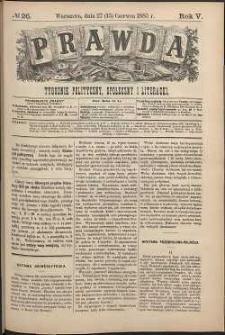 Prawda : tygodnik polityczny, społeczny i literacki, 1885, R. 5, nr 26