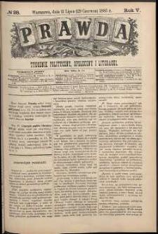 Prawda : tygodnik polityczny, społeczny i literacki, 1885, R. 5, nr 28