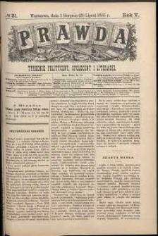 Prawda : tygodnik polityczny, społeczny i literacki, 1885, R. 5, nr 31