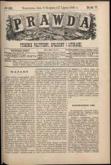 Prawda : tygodnik polityczny, społeczny i literacki, 1885, R. 5, nr 32