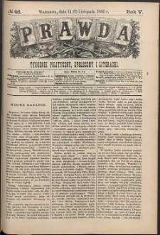 Prawda : tygodnik polityczny, społeczny i literacki, 1885, R. 5, nr 46