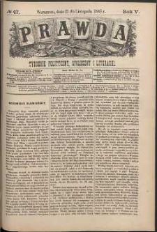Prawda : tygodnik polityczny, społeczny i literacki, 1885, R. 5, nr 47